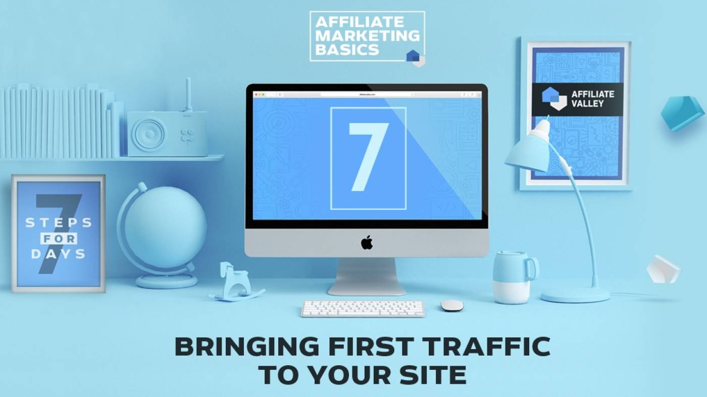 Affiliate Marketing Basics: Day 7 - Bringing Traffic To Your Site
