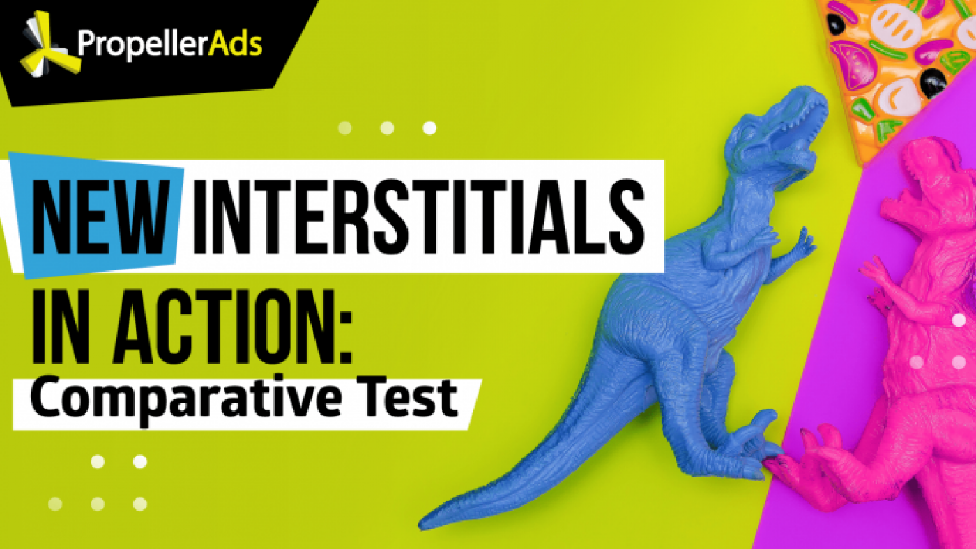 Fresh Interstitials: Overview of the Ad Format & Case Study