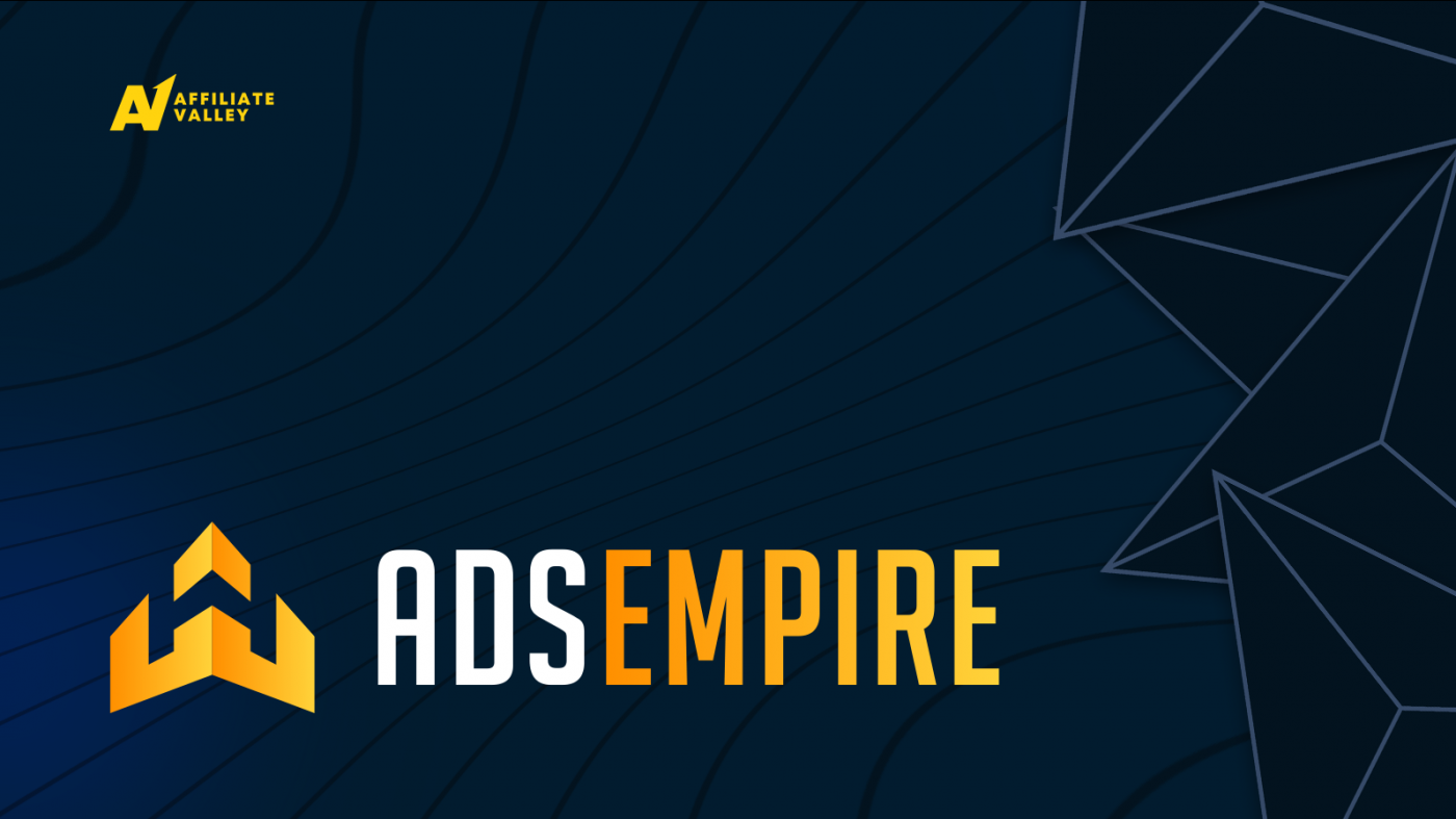AdsEmpire: An Affiliate Network that Works with CPA and Smartlink Models