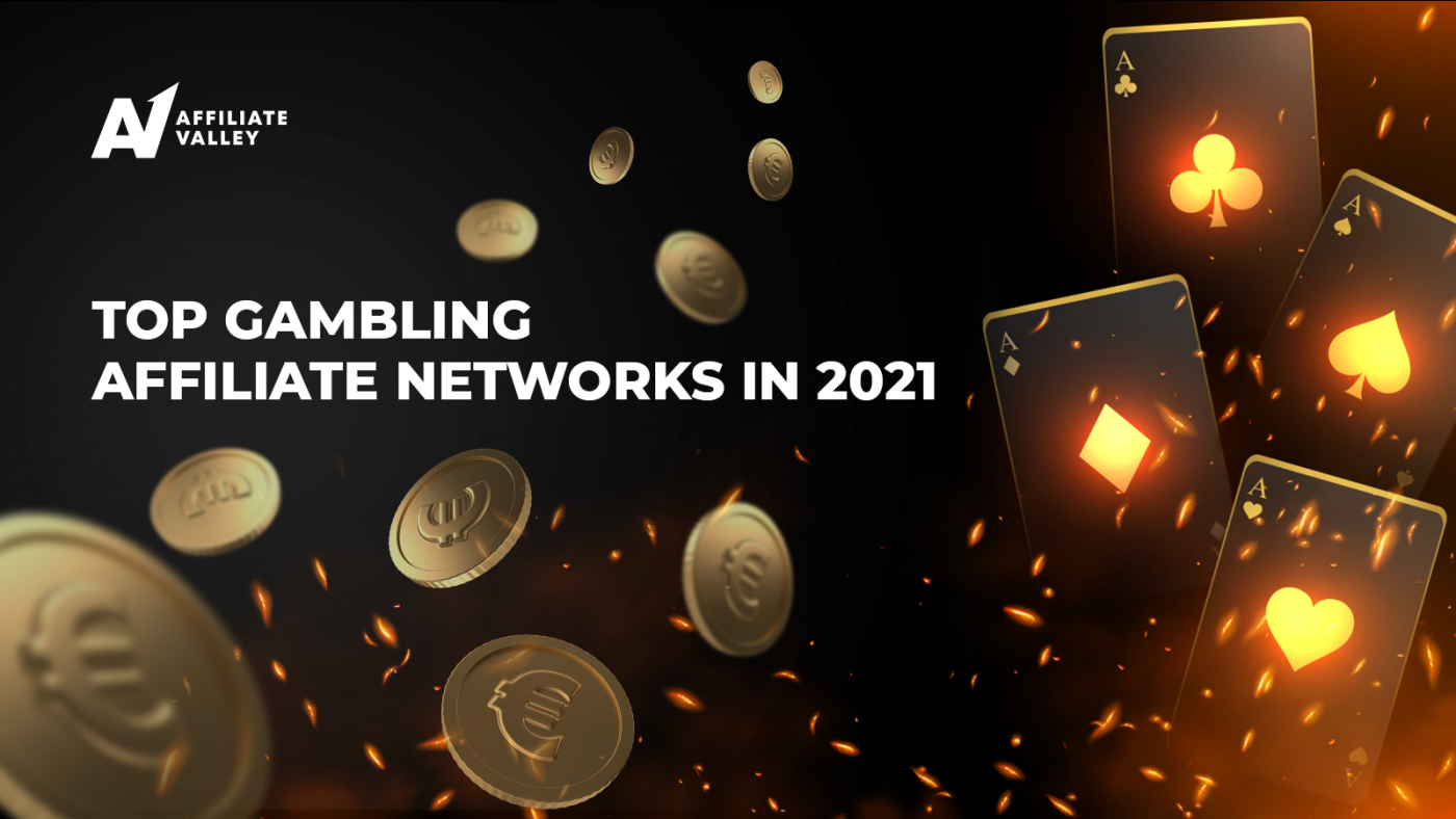 5 Best Gambling Affiliate Networks in 2021