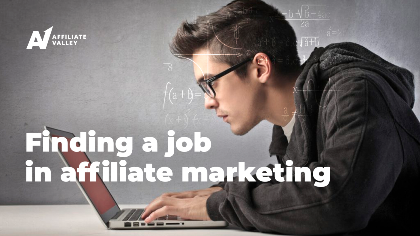 How to find a job in affiliate marketing