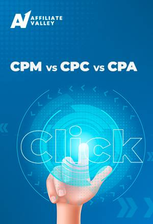 What are CPM, CPC, and CPA in affiliate marketing?