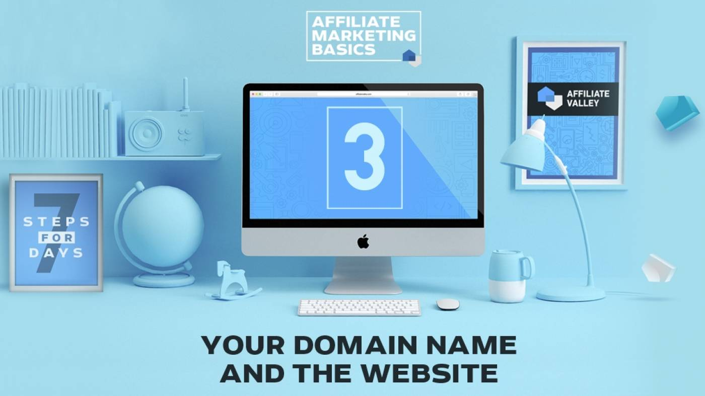 Affiliate Marketing Basics: Day 3 - Creating Your Domain Name And Building A Website