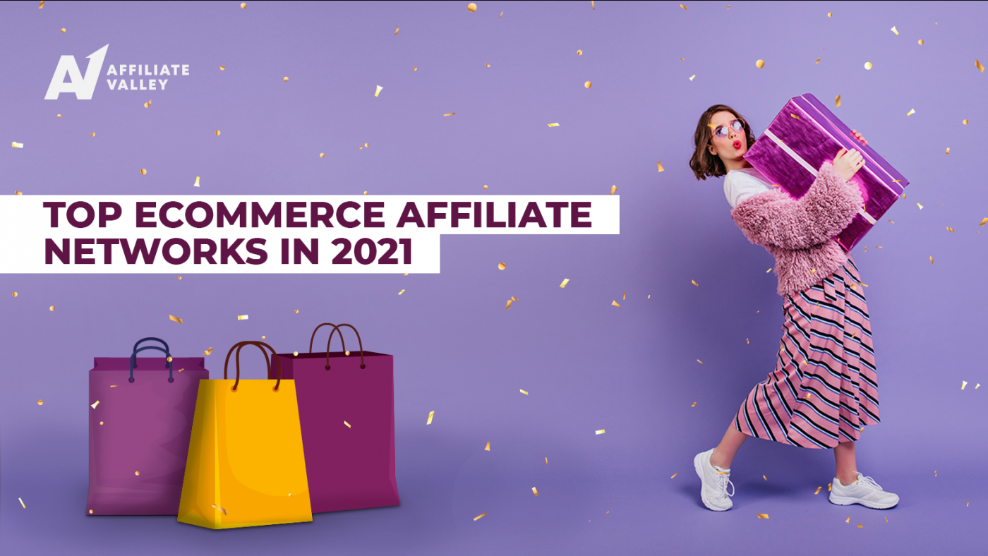 5 Best eCommerce Affiliate Networks in 2021