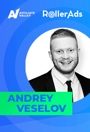 The Affiliate Grand Slam Talks: Interview with Andrey Veselov from RollerAds
