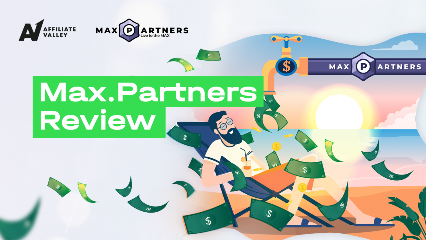 Max.Partners Affiliate Program Review