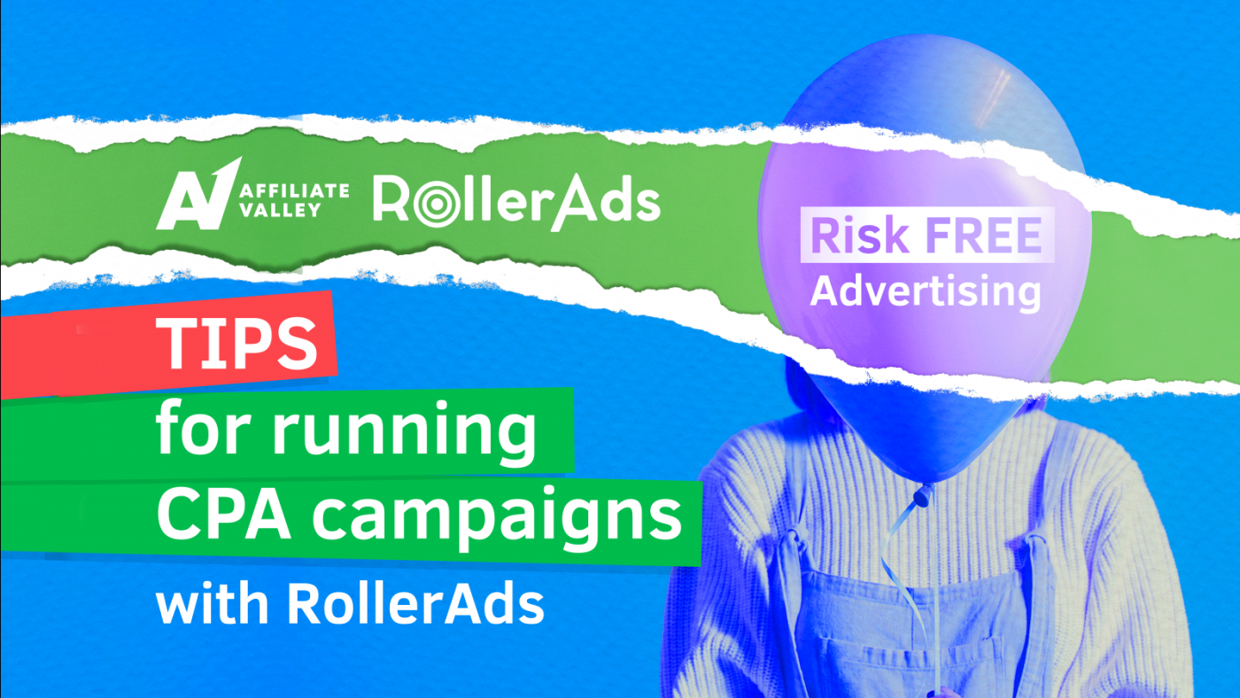 Tips for running CPA campaigns with RollerAds
