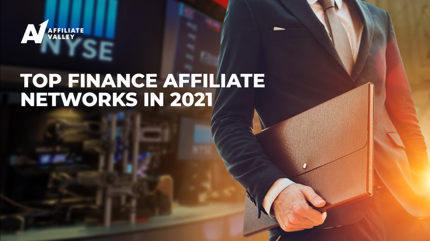 Top 7 Finance Affiliate Networks (2021 edition)