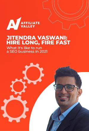 """""""Hire long, fire fast"""": Jitendra Vaswani on leading an SEO team in 2021"""